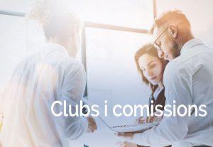 Clubs i comissions